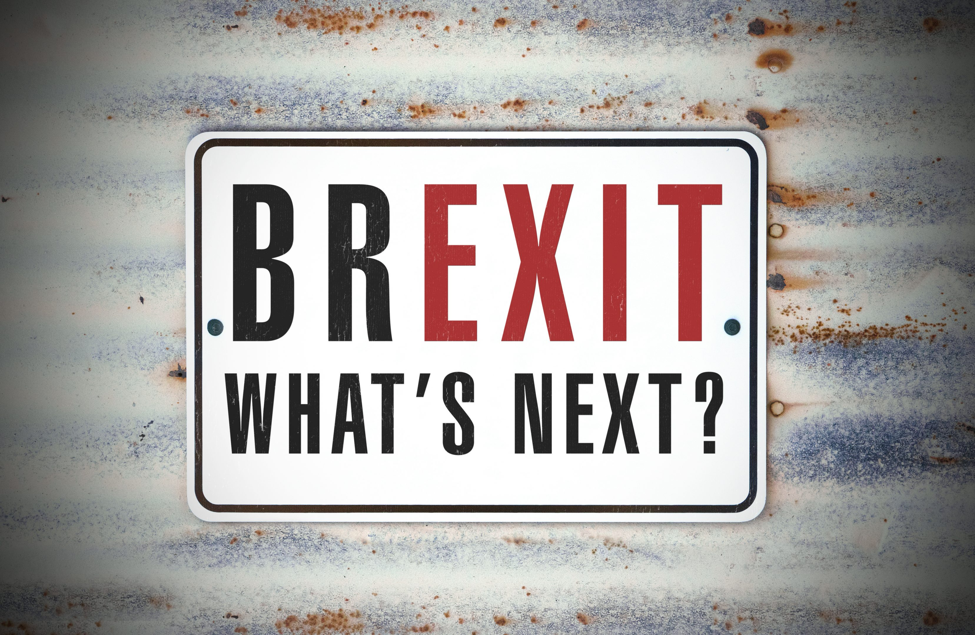 Brexit sign what's next